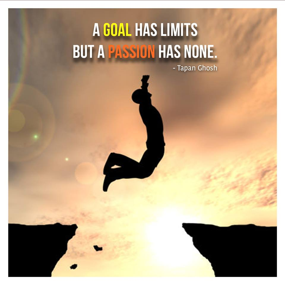 Goal Quote by Tapan Ghosh